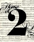 House of 2