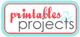 Printables projects
